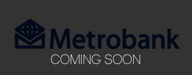 Metrobank (Coming Soon!)